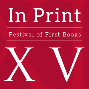 Thumbnail image with text- In Print XV Festival of First Books